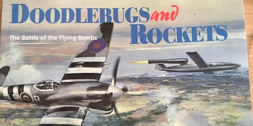 Adult Lecture Series: Bob Ogley on Doodlebugs and Rockets