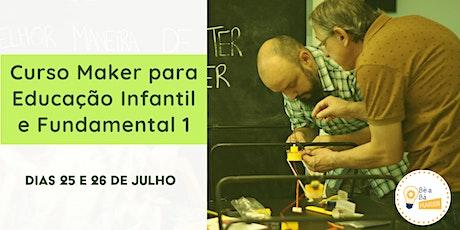 Curso Maker para Educação Infantil e Fundamental 1 - Turma 12 ingressos