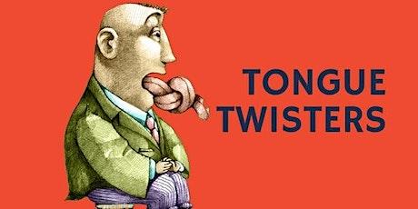 Tongue Twisters biglietti