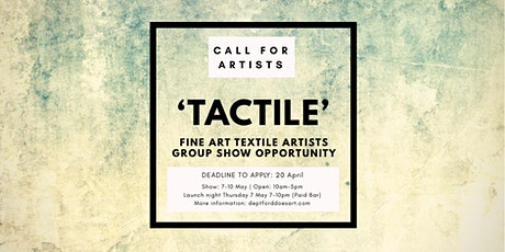 CALL FOR ARTISTS | FINE ART TEXTILE EXHIBITION tickets