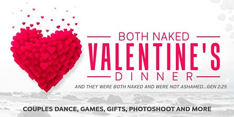 Both Naked Valentine's Day Dinner tickets