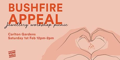 Homegirls Bushfire Appeal Jewellery Workshop Picnic tickets