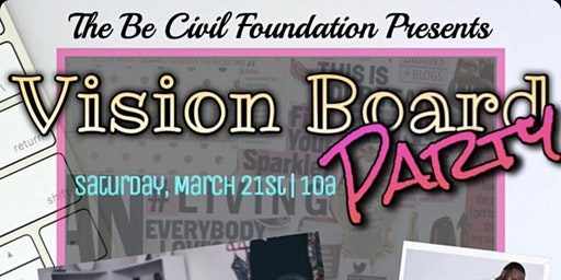 Be Civil Foundation 2020 Vision Board Party