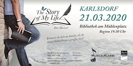 Die Geschichte meines Lebens Karlsdorf-Neuthard Tickets