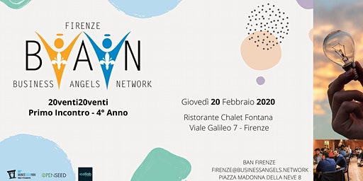 FIRENZE BUSINESS ANGELS NETWORK Primo Incontro 2020 - StartUp & Networking