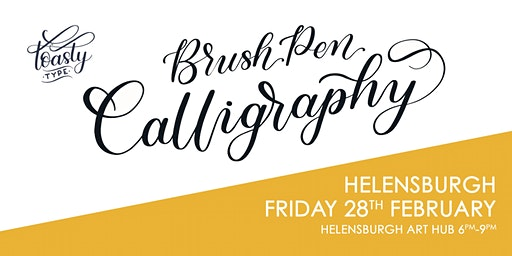 Beginners Brush Pen Calligraphy Helensburgh March 2020!