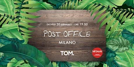 Post Office @ TOM | 30 gennaio 2020 biglietti