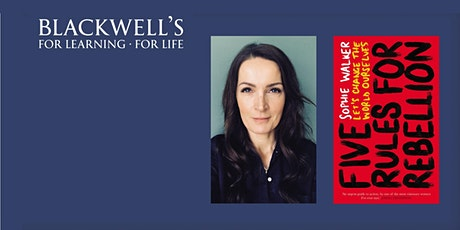 Sophie Walker (CEO Young Women's Trust) - Five Rules for Rebellion. tickets