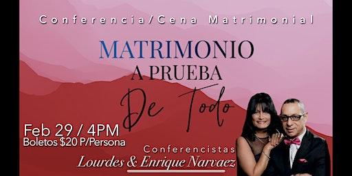 Conferencia Matrimonio a Preuba de Todo