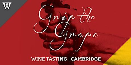 Grip the Grape Wine Tasting - Cambridge tickets