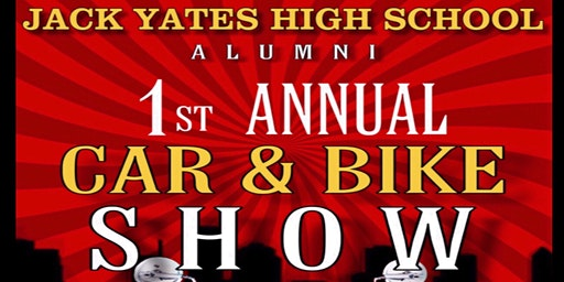 Jack Yates High School 1st Annual Car & Bike Show