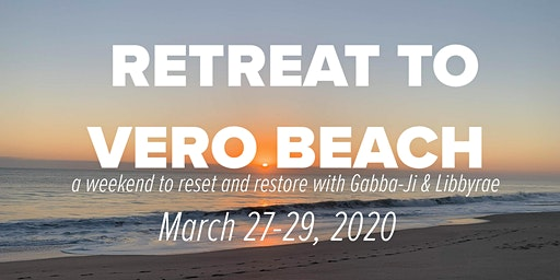 Weekend Wellness Retreat to Vero Beach