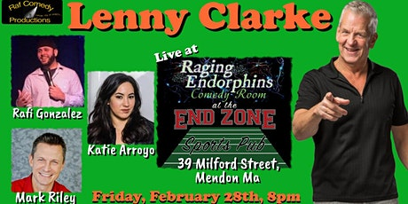 Lenny Clarke Comedy Show at Raging Endorphins Comedy Club, Mendon Ma. tickets