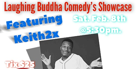Laughing Buddha Comedy Showcase starring Keith2x tickets