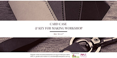 22 MAR: (50% OFF) CARD CASE AND KEY FOB MAKING WORKSHOP tickets