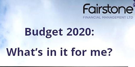 Budget 2020 What is in it for me? tickets
