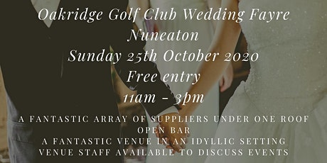 Oakridge Golf Club Autumn Wedding Fayre tickets