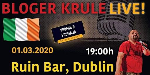 Bloger Krule - Dublin