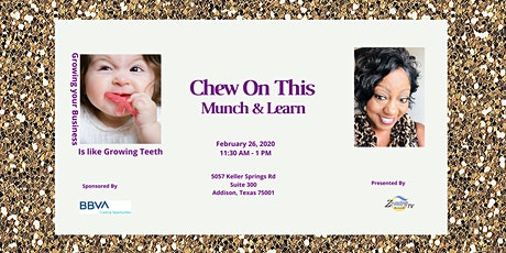 Chew On This- Lunch, Learn & Network tickets