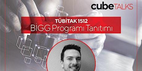 Uraz Yekeler ile Tübitak 1512 BİGG Programı Tanıtımı tickets