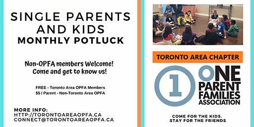 Single Parents and Kids Monthly Potluck with OPFA