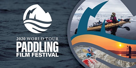 2020 Paddling Film Festival World Tour - Canton NY tickets
