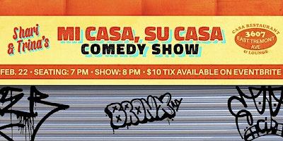 Mi Casa, Su Casa Comedy Show