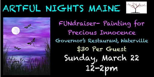 FUNdraiser- Paint for Precious Innocence at Governor's Restaurant Waterville