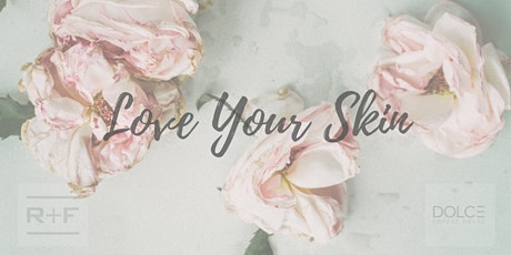 Love Your Skin tickets