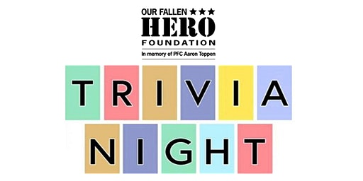 Our Fallen Hero Foundation Trivia Night