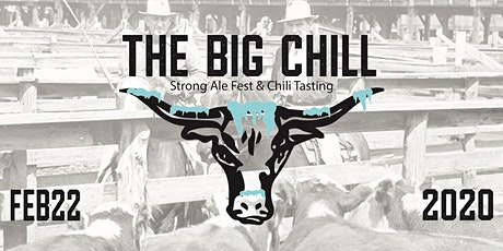 The BIG Chill - Strong Ale Fest and Chili Tasting tickets