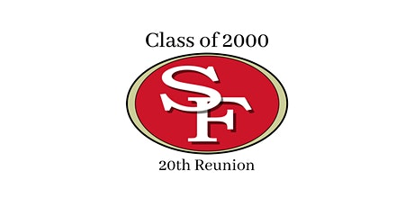 SFHS c/o 2000 20th class reunion tickets