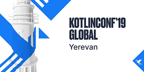 KotlinConf 2019 Global Yerevan tickets