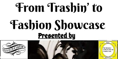 Stretch Couture @From Trashin' to Fashion Showcase