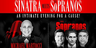 SINATRA MEETS THE SOPRANOS FOR A CAUSE