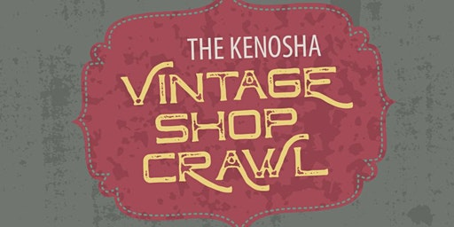The Kenosha Vintage Shop Crawl