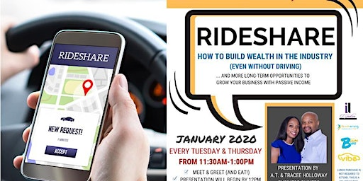 Lunch & Learn: Rideshare (Build Wealth Without Driving)