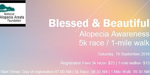 Blessed & Beautiful Alopecia Awareness 5k/1-mile