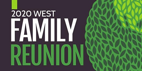 2020 West Family Reunion  -- CANCELLED tickets