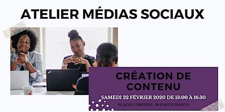 Atelier création de contenu - Médias sociaux billets
