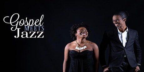 POSTPONED:Gospel Meets Jazz billets