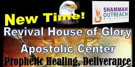Shammah Ministries Prophetic Healing & Deliverance Encounter