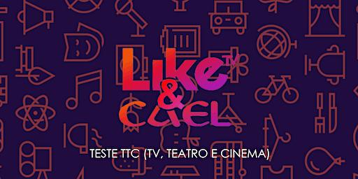 TESTE TTC para artistas LIKE
