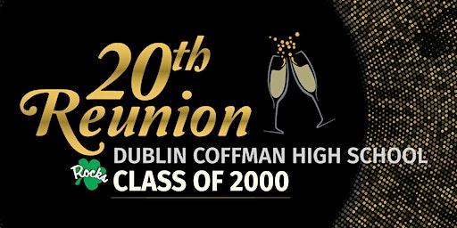 Dublin Coffman High School Class of 2000 20th Reunion