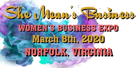 She Mean's Business Women's Expo tickets