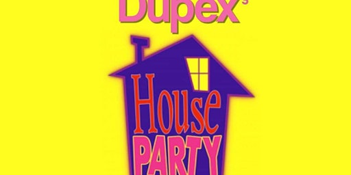 Dupex's House Party