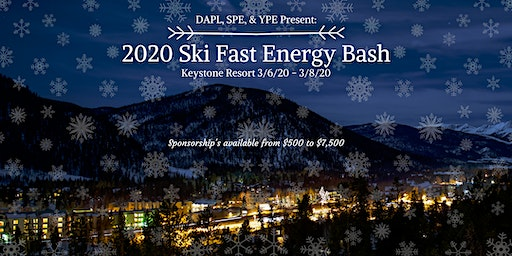 2020 Ski Fast Energy Bash brought to you by DAPL, SPE, and YPE!