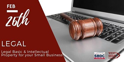 Legal Basics and Intellectual Property for Your Small Business