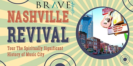 Nashville Revival History Tour and Concert tickets