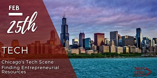 Finding Entrepreneurial Resources (Chicago's Tech Scene)